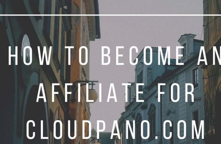 How To Become an Affiliate For CloudPano.com