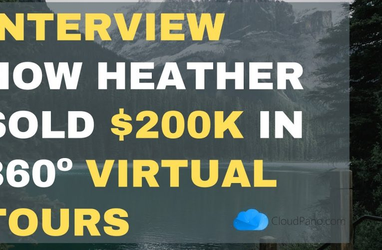 [Interview] How Heather Sold $200,000+ In Virtual Tour Business Contracts and Her Pricing Secrets