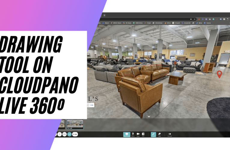 [✍️ New Feature✍️ ] Drawing Tool On CloudPano Live 360º Virtual Tour Video Chat Software Update