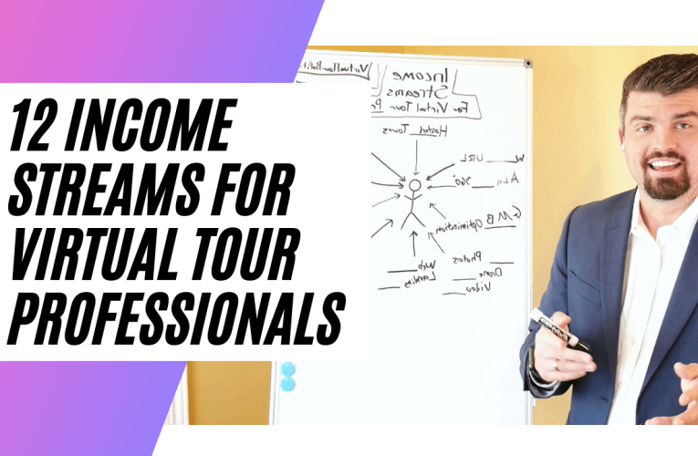 12 Income Streams For Virtual Tour Professionals