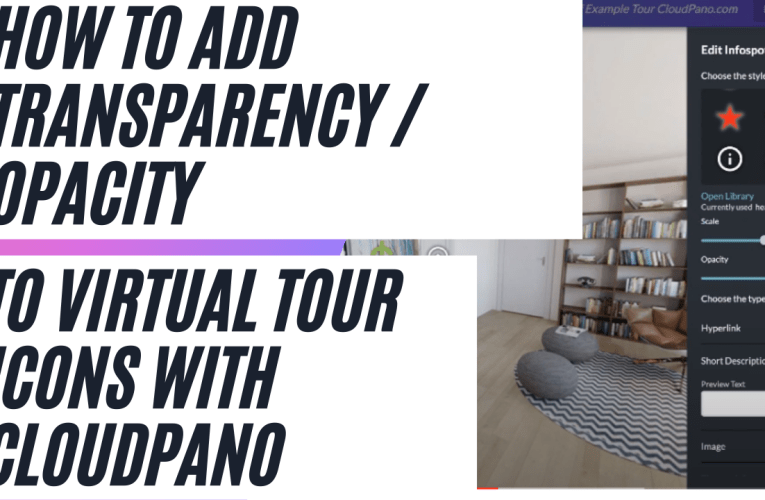 How To Add Transparency / Opacity To Virtual Tour Icons With CloudPano